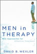 Men in Therapy - a new book by David B. Wexler